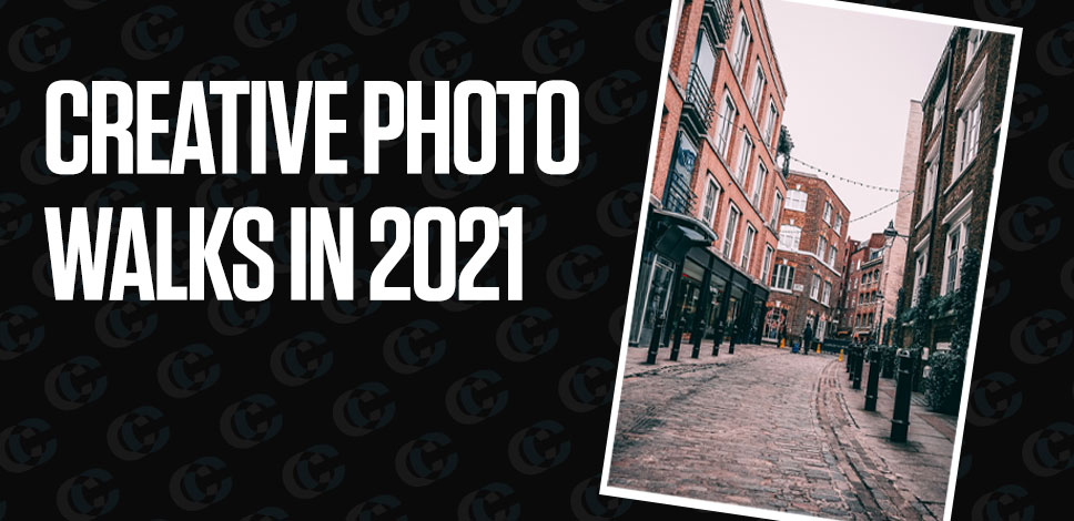 How to get creative on your photo walks in 2021