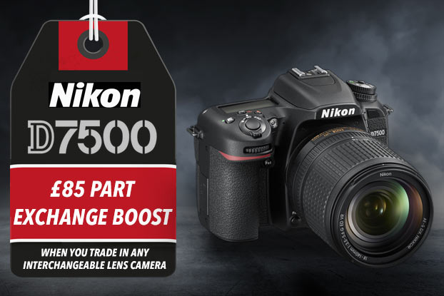 NIKON D7500 - £85 PART EXCHANGE BOOST WHEN YOU TRADE IN ANY INTERCHANGEABLE LENS CAMERA