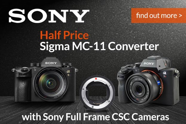 Half Price Sigma MC-11 with selected Sony Full Frame Mirrorless Cameras